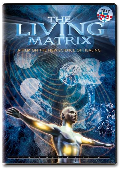 Kender du The Living Matrix?